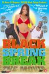 Black Spring Break The Movie