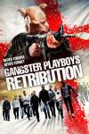 Gangster Playboys Retribution
